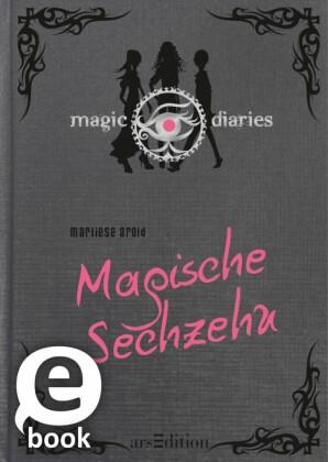 Magic Diaries. Magische Sechzehn