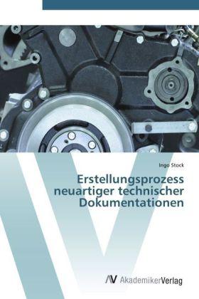 Erstellungsprozess neuartiger technischer Dokumentationen