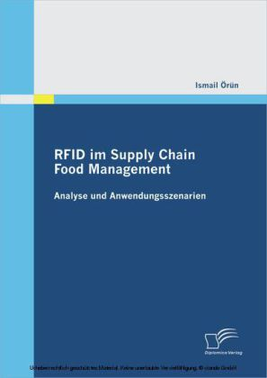 RFID im Supply Chain Food Management:Analyse und Anwendungsszenarien
