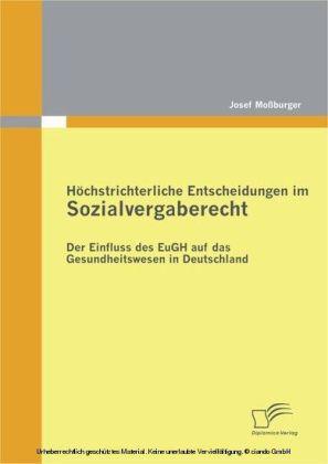 Höchstrichterliche Entscheidungen im Sozialvergaberecht: Der Einfluss des EuGH auf das Gesundheitswesen in Deutschland