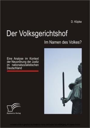 Der Volksgerichtshof: Im Namen des Volkes?