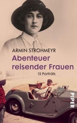 Abenteuer reisender Frauen