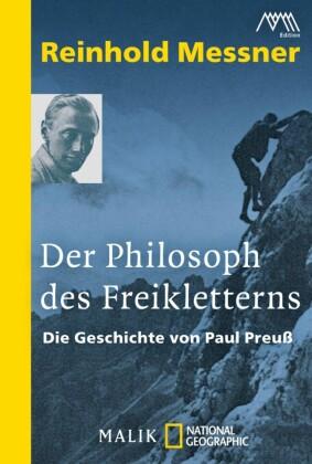 Der Philosoph des Freikletterns