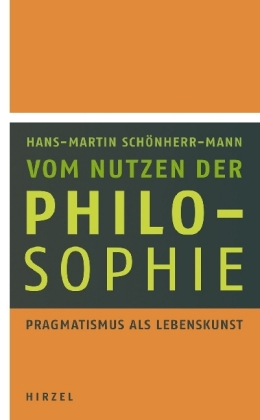 Vom Nutzen der Philosophie