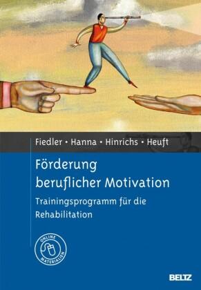 Förderung beruflicher Motivation
