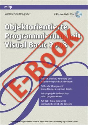 Objektorientierte Programmierung mit Visual Basic 2008