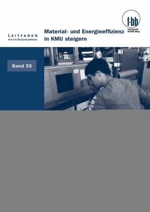 Material- und Energieeffizienz in KMU steigern