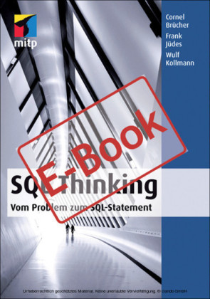 SQL Thinking - Vom Problem zum SQL-Statement