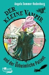 Der kleine Vampir und der unheimliche Patient