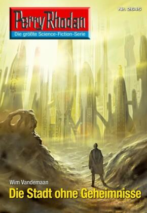 Perry Rhodan 2645: Die Stadt ohne Geheimnisse