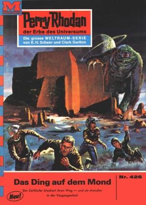 Perry Rhodan 426: Das Ding auf dem Mond