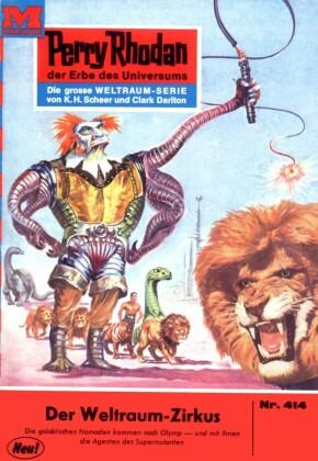 Perry Rhodan 414: Der Weltraum-Zirkus