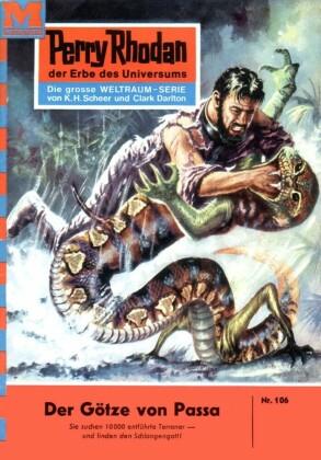 Perry Rhodan 106: Der Götze von Passa
