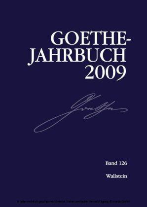 Goethe-Jahrbuch 126, 2009