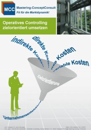 Operatives Controlling zielorientiert umsetzen