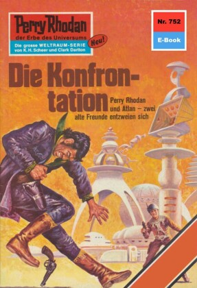Perry Rhodan 752: Die Konfrontation