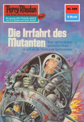 Perry Rhodan 689: Die Irrfahrt des Mutanten