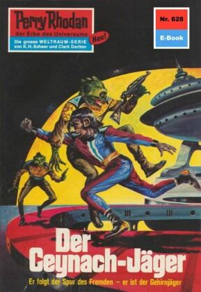 Perry Rhodan 628: Der Ceynach-Jäger