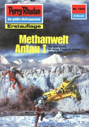 Perry Rhodan 1525: Methanwelt Antau I