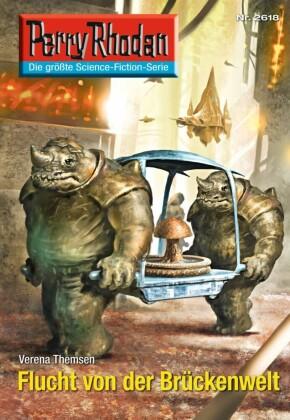 Perry Rhodan 2618: Flucht von der Brückenwelt