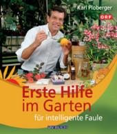 Erste Hilfe im Garten für intelligente Faule