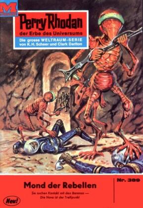 Perry Rhodan - Mond der Rebellen (Heftroman)