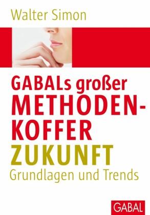 GABALs großer Methodenkoffer Zukunft