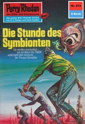 Perry Rhodan 572: Die Stunde des Symbionten