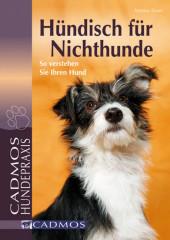 Hündisch für Nichthunde
