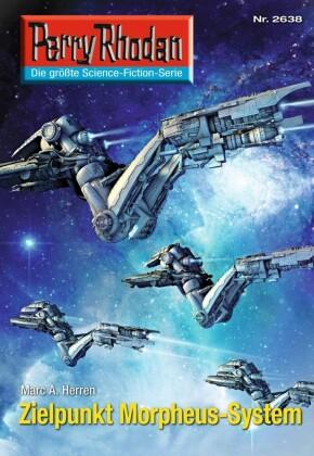 Perry Rhodan 2638: Zielpunkt Morpheus-System