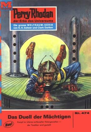 Perry Rhodan 474: Das Duell der Mächtigen