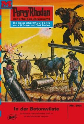 Perry Rhodan 501: In der Betonwüste