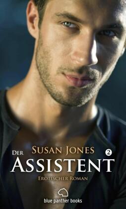 Der Assistent 2 Erotischer Roman. Bd.2