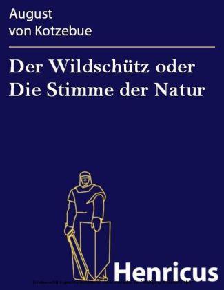 Der Wildschütz oder Die Stimme der Natur