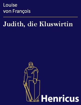 Judith, die Kluswirtin