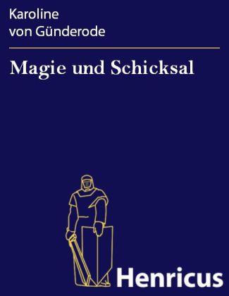 Magie und Schicksal