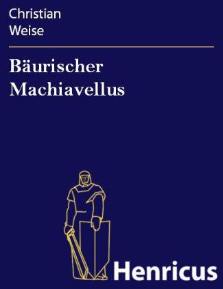 Bäurischer Machiavellus