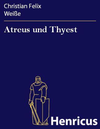 Atreus und Thyest
