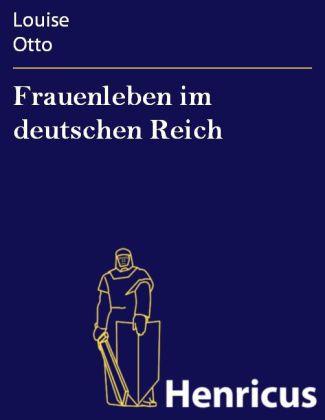 Frauenleben im deutschen Reich