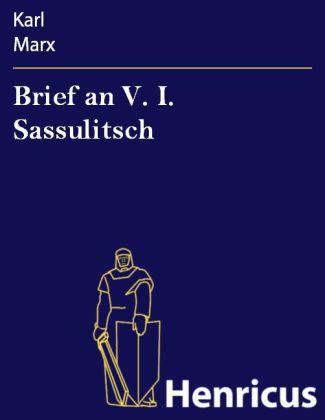 Brief an V. I. Sassulitsch