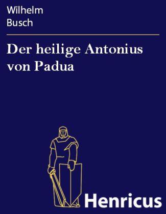 Der heilige Antonius von Padua