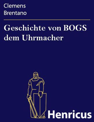 Geschichte von BOGS dem Uhrmacher
