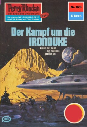 Perry Rhodan - Der Kampf um die IRONDUKE (Heftroman)