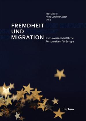 Fremdheit und Migration