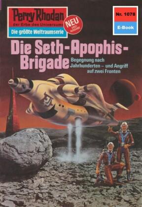 Perry Rhodan 1078: Die Seth-Apophis-Brigade