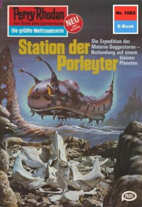 Perry Rhodan 1062: Station der Porleyter