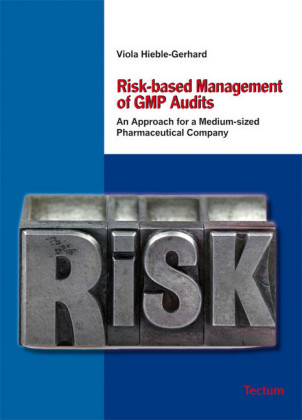 Risk-based Management of GMP Audits