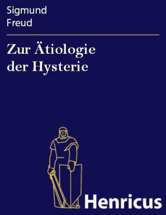 Zur Ätiologie der Hysterie