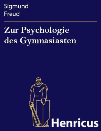Zur Psychologie des Gymnasiasten