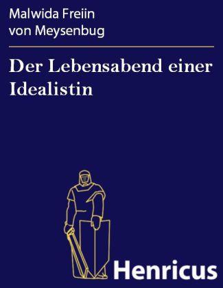 Der Lebensabend einer Idealistin